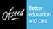 Ofsted - Better education and care